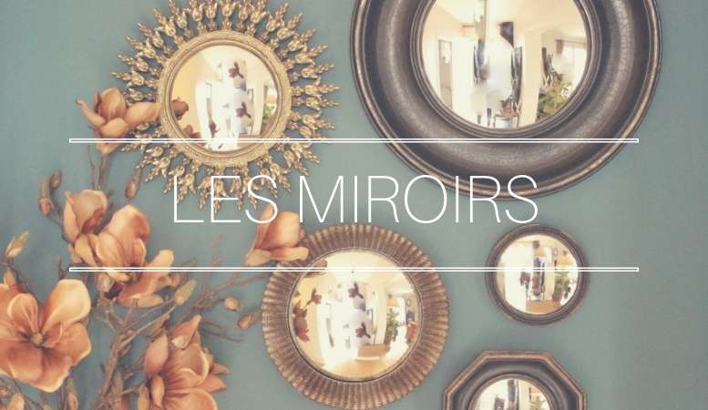 Miroirs Cosy Déco